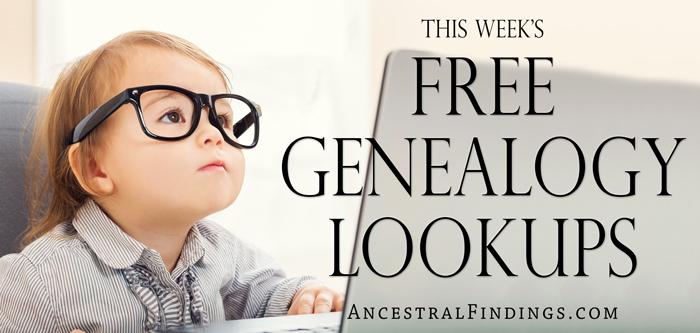 This-Weeks-Free-Genealogy-Lookups-2016-02-07