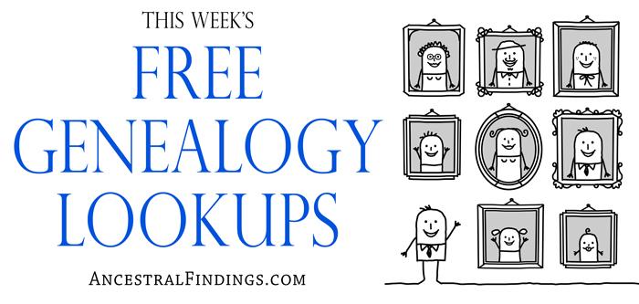 This Week's Free Genealogy Lookups - 2016-02-14