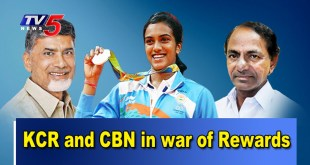 KCR and CBN War of Rewards for PV Sindhu