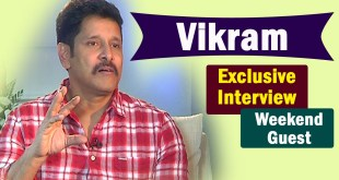 Weekend Guest : Vikram Exclusive Interview
