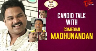 Comedian Madhunandan's Exclusive Interview