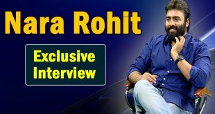 Nara Rohit Exclusive Interview- Regina Cassandra