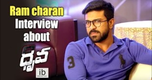 Ramcharan Interview about Dhruva