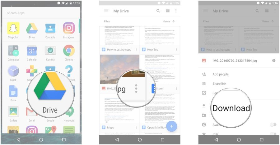 Launch Google Drive, tap the more button on a file, tap Download