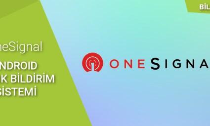 onesignal_android_anlik_bildirim_sistemi