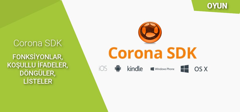 corona_sdk_fonksiyonlar_kosullu_ifadeler_donguler_listeler