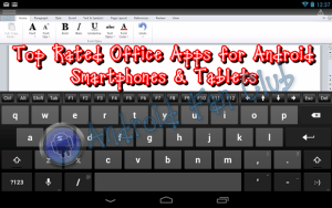 Best Android Office Editor Apps for Word, Excel, Powerpoint & PDF Documents