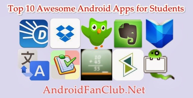 Top 10 Awesome Android Apps for Students