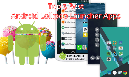 ollipop launcher best 5 top rated android apk free download
