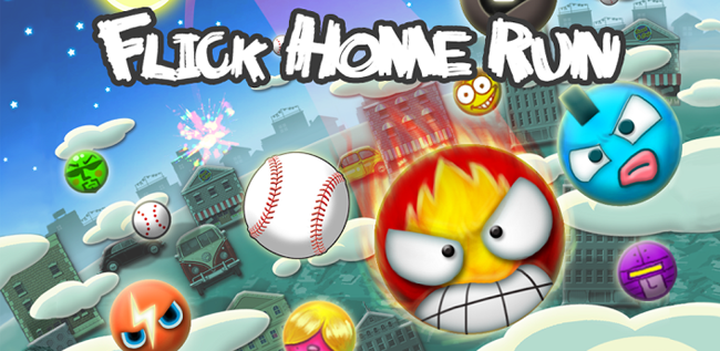 Flick Home Run!