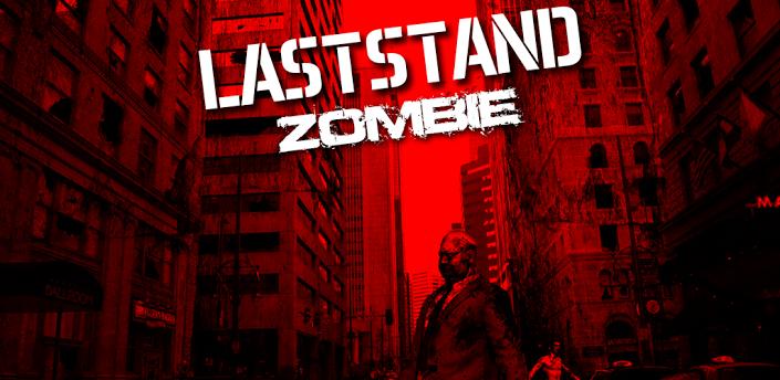 LASTSTAND: ZOMBIE
