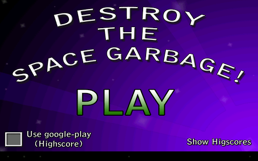 Destroy the space garbage!