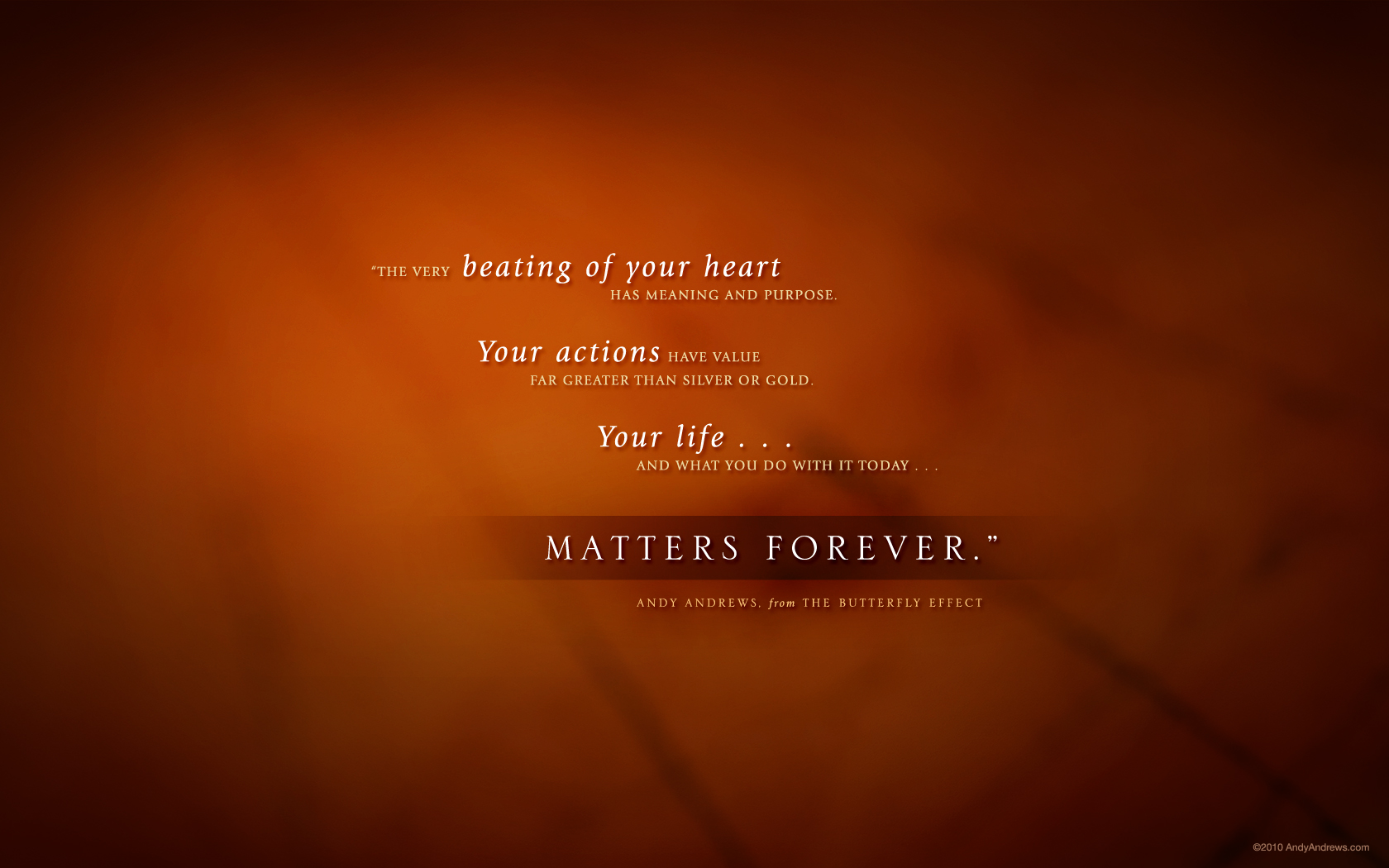 Persistence Quotes Wallpapers The Butterfly Effect How Your Life Matters By Andy Andrews
