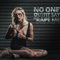 """No one's outfit says, """"Rape Me."""""""