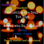 YIN YOGA - FOR WOMEN WHO DO TOO MUCH