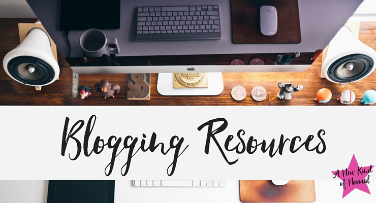 Blogging Resources: A List of My Favorite Websites, Books & E-Courses to Enhance Your Blog