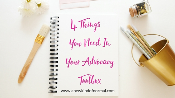 4 Things You Need In Your Advocacy Toolbox in Order to Advocate For The Best Healthcare Possible For Yourself & Your Loved Ones