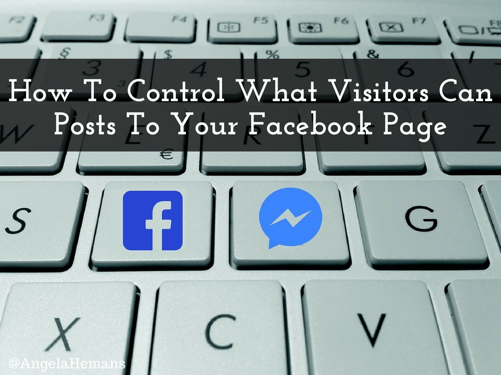 How to control what visitors can posts to your facebook page