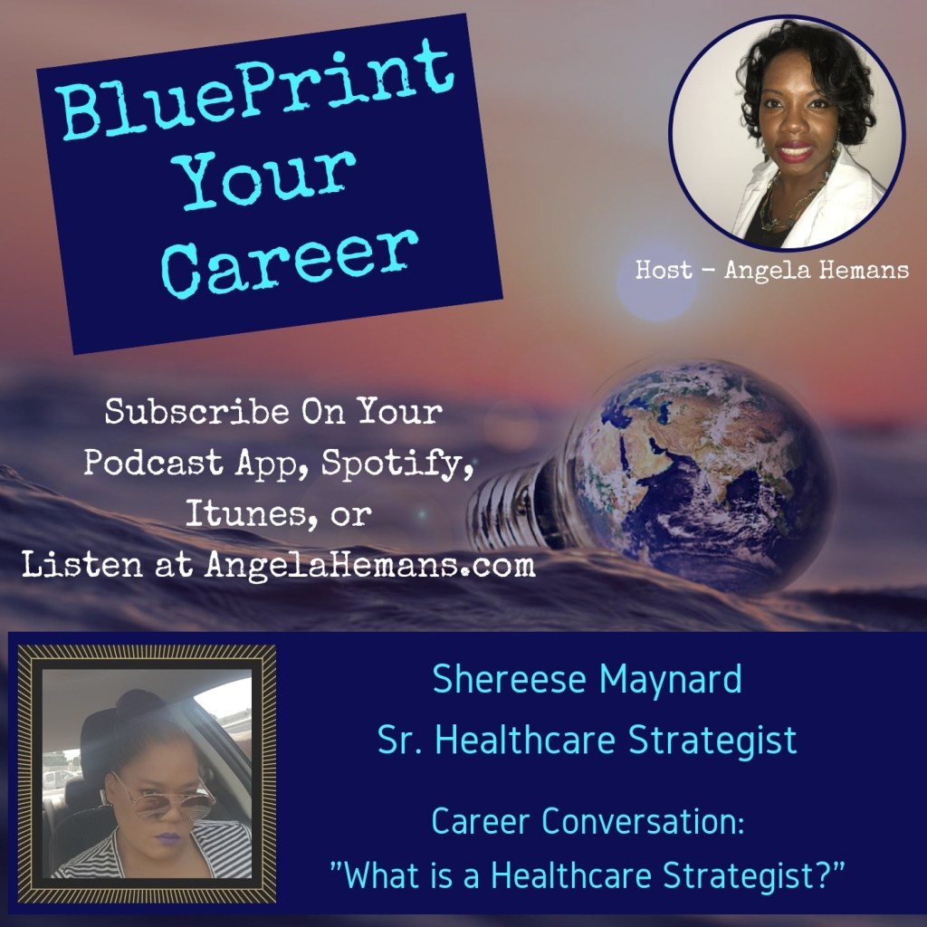 What is a Healthcare Strategist With Shereese Maynard (Podcast)