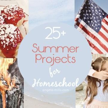 25+ Homeschool Summer Project Ideas