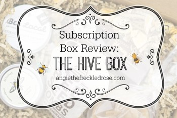 Subscription Box Review: The Hive Box