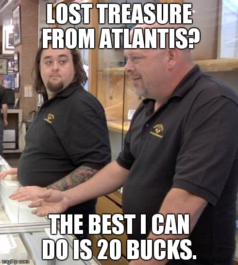 """But first, let me call in a buddy who's an expert on lost treasures from Atlantis."" [Photo courtesy of The History Channel and imgflip.com]"