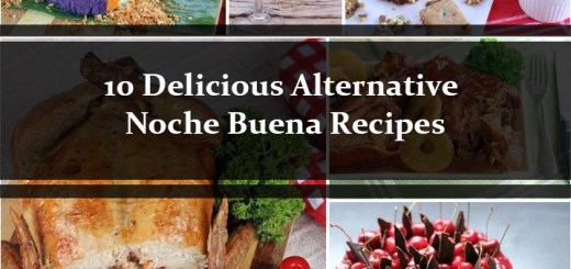 10 Delicious Alternative Noche Buena Recipes 2