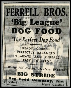 Wes & Rick Ferrell in 1938 went into the dog food business.