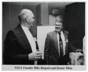 Mike Burgwin and Dennis White. A NACA cofounder, while managing a shelter in Greeley, Colorado, White led the American Humane Association animal protection division from 1979 to 1995. He died in 2001. (NACA photo)