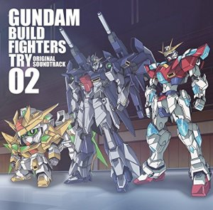 Gundam Build Fighters Try OST2