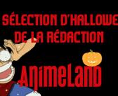 La sélection d'Halloween de la Rédaction