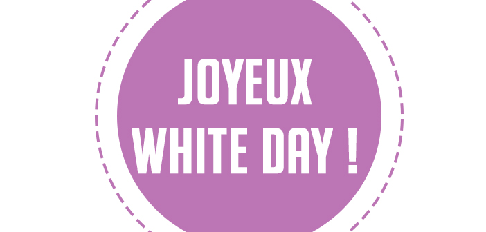 White Day – gagnez des cadeaux !