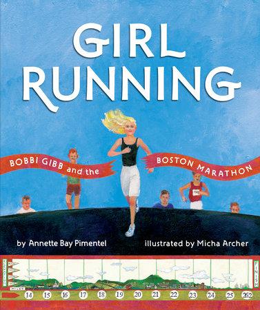 Cover of Girl Running shows Bobbi Gibb running, her blonde hair billowing behind her.