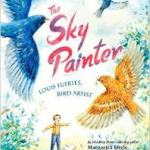 cover for Sky Painter: Louis Fuertes Bird Artist shows boy watches two birds fly.