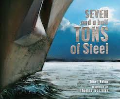 Cover for Seven and a Half Tons of Steel shows the bow of a ship cutting through water.