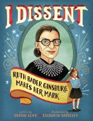 Cover of I Dissent with illustrations of Ruth Bader Ginsburg as a child and as a Supreme Court justice