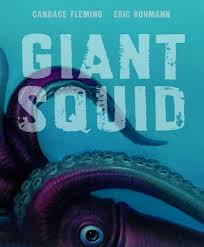 Cover of Giant Squid shows 2 tentacles and one eye of a squid underwater