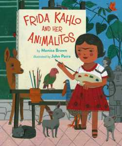 Cover of Frida Kahlo and her Animalitos shows Frida Kahlo as a child, painting, surrounded by animals