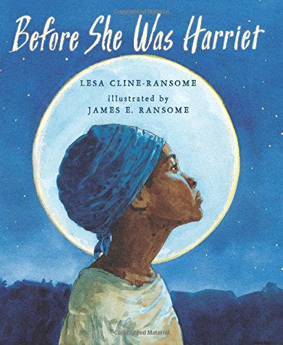 On the cover of the book a young Harriet Tubman looks at the night sky.