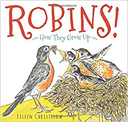 Cover of book shows a parent robin feeding three hungry robin chicks in their nest.