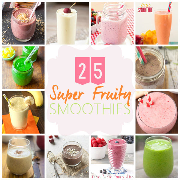 25 Super Fruity Smoothies | Annie's Noms
