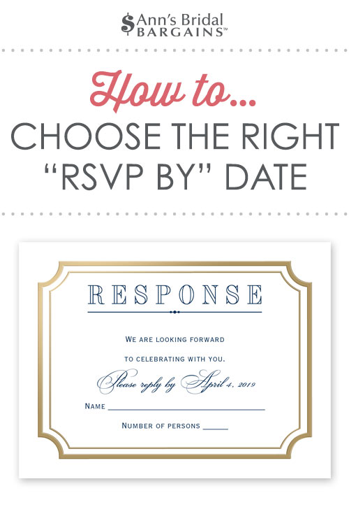 How to Choose the Right \u201cRSVP by\u201d Date