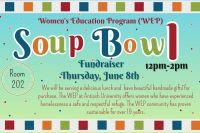Soup Bowl Fundraiser for the Women's Education Program ...