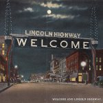 Lincoln Highway: The Birth of American Adventure