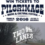 Win Tickets to Pilgrimage Music + Cultural Festival in Franklin, TN!
