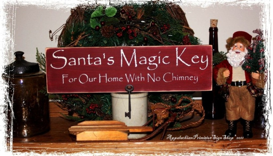 Santas Magic Key For Our Home With No Chimney includes Primitive - primitive christmas decorations