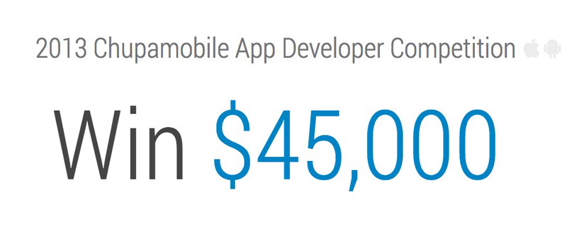 Chupamobile Launches a $45,000 Prize Contest for iOS and Android Developers