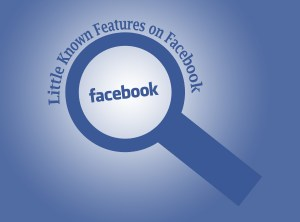 little-known-features-on-facebook-app