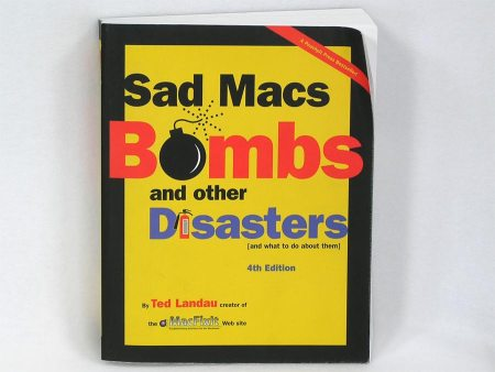 Sad Macs Bombs and Other Disasters ~ 4th Edition
