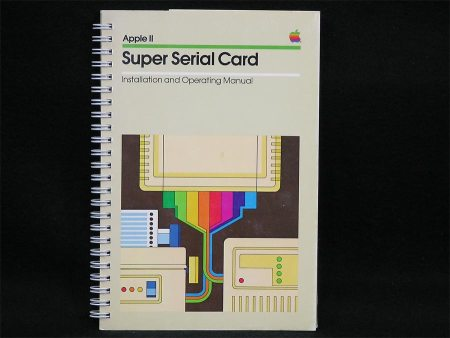 Apple II Super Serial Card Installation and Operating Manual